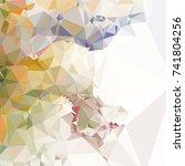 geometric low polygonal... | Shutterstock . vector #741804256