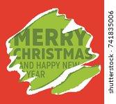merry christmas greetings on... | Shutterstock .eps vector #741835006