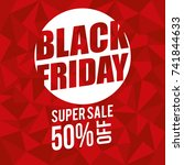 black friday promotion label | Shutterstock .eps vector #741844633
