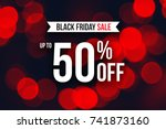 special black friday sale up to ... | Shutterstock . vector #741873160