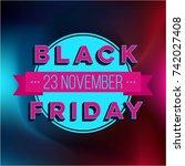 abstract vector black friday... | Shutterstock .eps vector #742027408