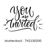 you are invited wedding brush... | Shutterstock .eps vector #742130200