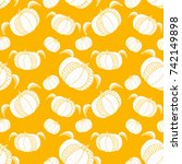 pumpkin seamless pattern. cute... | Shutterstock .eps vector #742149898