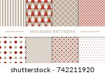 set of winter holiday seamless...   Shutterstock .eps vector #742211920