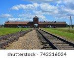 auschwitz birkenau poland 09 17 ... | Shutterstock . vector #742216024