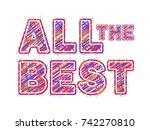 all the best. the inscription...   Shutterstock .eps vector #742270810