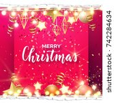 festive christmas and new year... | Shutterstock .eps vector #742284634
