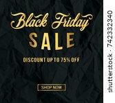 black friday greeting card.... | Shutterstock .eps vector #742332340