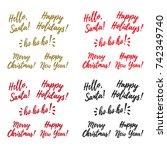 hello santa  happy new year  ho ... | Shutterstock .eps vector #742349740