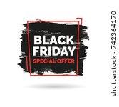 black friday sale inscription... | Shutterstock .eps vector #742364170