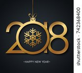 2018 happy new year greeting... | Shutterstock .eps vector #742368400