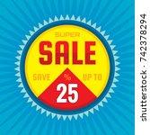 super sale   concept banner... | Shutterstock .eps vector #742378294