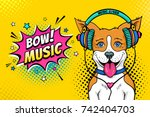 wow pop art dog face. funny... | Shutterstock .eps vector #742404703