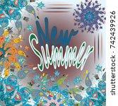 new summer   zentangle inspired ... | Shutterstock . vector #742439926