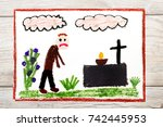 photo of colorful drawing  sad... | Shutterstock . vector #742445953