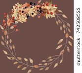 watercolor autumn leaves wreath ... | Shutterstock . vector #742508533