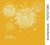 vector firework design on white ... | Shutterstock .eps vector #742527283