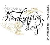 thanksgiving day lettering ... | Shutterstock .eps vector #742532668