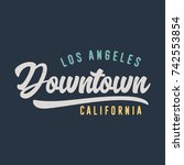 downtown typography. t shirt... | Shutterstock .eps vector #742553854