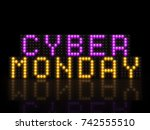 cyber monday led display...   Shutterstock . vector #742555510