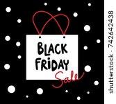 black friday sale vector | Shutterstock .eps vector #742642438