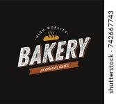 bakery logo vintage style....   Shutterstock .eps vector #742667743