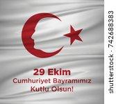 29 ekim cumhuriyet bayraminiz... | Shutterstock .eps vector #742688383