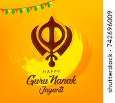 guru nanak jayanti grungy... | Shutterstock .eps vector #742696009
