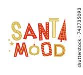 christmas lettering from hand...   Shutterstock .eps vector #742735093