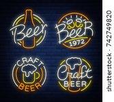 set of beer logo  neon signs ... | Shutterstock .eps vector #742749820