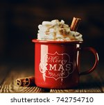 closeup view of red cup saying... | Shutterstock . vector #742754710