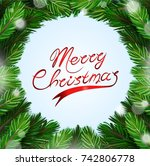 round frame of christmas tree... | Shutterstock .eps vector #742806778