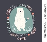 cute cartoon bear in floral... | Shutterstock .eps vector #742833784