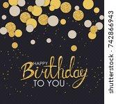abstract happy birthday...   Shutterstock .eps vector #742866943
