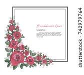 flower frame of rose. drawing... | Shutterstock .eps vector #742979764