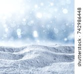 snow background and winter time  | Shutterstock . vector #742986448