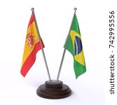 table flags  spain and brazil ... | Shutterstock . vector #742995556