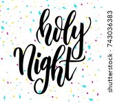 handwritten modern brush... | Shutterstock .eps vector #743036383