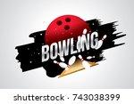 vector of bowling  badge design ... | Shutterstock .eps vector #743038399