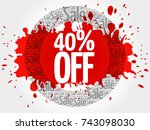 40  off words cloud  business... | Shutterstock . vector #743098030