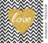 hand drawn gold sparkle heart ... | Shutterstock .eps vector #743121148