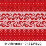 knitted christmas red and white ... | Shutterstock .eps vector #743124820