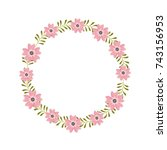 floral wreath flowers cute... | Shutterstock .eps vector #743156953
