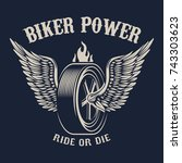biker power. wheel with wings.... | Shutterstock . vector #743303623