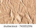 old crumpled brown paper texture | Shutterstock . vector #743351596