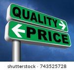 price quality balance best... | Shutterstock . vector #743525728