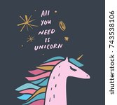 vector unicorn and inscription. ... | Shutterstock .eps vector #743538106
