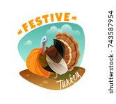 farm emblem with festive turkey ... | Shutterstock .eps vector #743587954