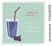 blueberry smoothie recipe with... | Shutterstock .eps vector #743628508
