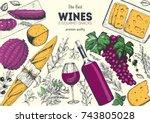 wines and gourmet snacks frame...   Shutterstock .eps vector #743805028
